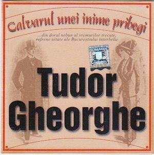 Tudor Gheorghe - Calvarul unei inime pribegi