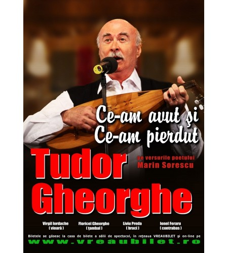 Tudor Gheorghe - Ce-am avut si ce-am pierdut